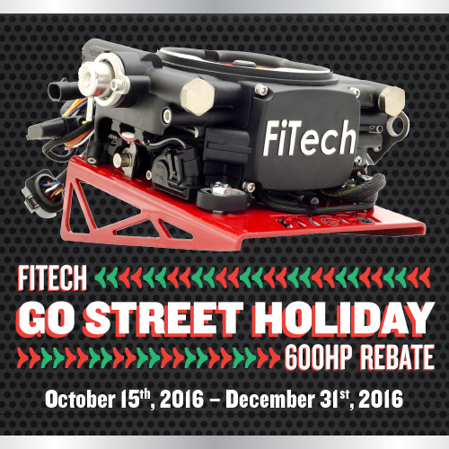 FiTech Go Street Holiday Rebate